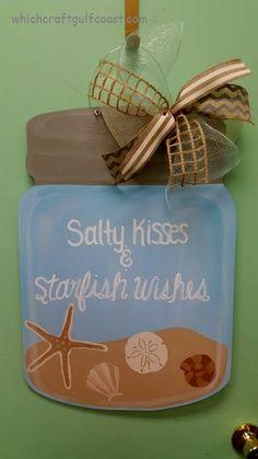 Painted Mason Jar Door Hanger - Salty Kisses & Starfish Wishes                                                                                                                                                                                 More