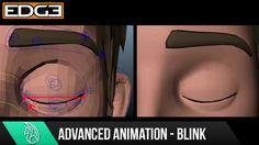 Advanced Animation Tips & Tricks Tutorial - Naturalistic Blink Lecture C...