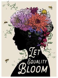 """LET EQUALITY BLOOM"" Poster designed by Brooke Fischer of Notice Designs for the Women's March on Washington Feminist quotes, equality, stronger together Protest Kunst, Protest Art, Protest Posters, Kunst Poster, Black Art, Feminist Art, Feminist Symbols, Grafik Design, Human Rights"