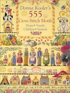 Donna Kooler's 555 Cross-Stitch Motifs: Donna Kooler: 9780806937588: Amazon.com: Books