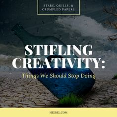 Stifling Creativity: Things We Should Stop Doing Crumpled Paper, Writing Boards, Write To Me, Self Help, Writer, Creativity, Believe, Knowledge, Author