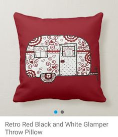 Sewing Pillows Retro Red Black and White Glamper Throw Pillow - Shop Retro Red Black and White Glamper Throw Pillow created by TWArts. Personalize it with photos Red Throw Pillows, Decorative Throw Pillows, Vintage Embroidery, Embroidery Patterns, Hand Embroidery, Sewing Patterns, Camping Pillows, Sewing Pillows, How To Make Pillows