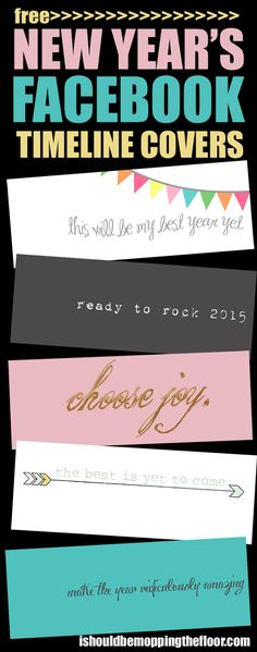 Free New Year's Facebook Timeline Covers   Inspirational words to ring in the new year with!