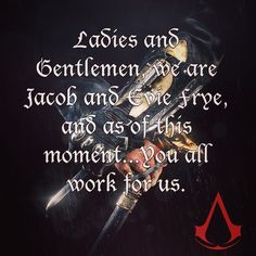 A great quote from the recent Assassin's Creed Syndicate gameplay reveal trailer. We're excited for the next game in the franchise and we're thrilled to hear Paul Amos as Jacob Frye, one of the assassin protagonists!