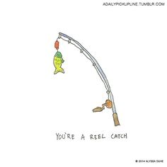 There are a lot of fish in the sea but you are a reel catch. Pick Up Line Jokes, Corny Pick Up Lines, Cute Puns, Funny Puns, Cards For Boyfriend, Boyfriend Gifts, Funny Nursing, Nursing Quotes, Nursing Memes