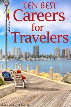 Ten Best Jobs for Travelers!