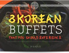 8 Korean Buffets That You Should Experience - Yahoo News Philippines Korean Buffet, Buffets, Simple House, Philippines, Organization, Yahoo News, Food Trip, Cravings, Manila