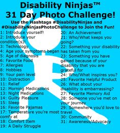 #DisabilityNinjas is having our first photo challenge and we want you to join us! Every day in July we'll be doing the #DisabilityNinjasPhotoChallenge and posting on our Instagram, Facebook, and Pinterest! Feel free to join in every day or just for a few days! We just want to get to know our new ninjas! Leave a comment to join our July 2014 Photo Challenge Pinterest Board! #Disability #ChronicIllness #InvisibleIllness #ChronicPain #MentalIllness #MentalHealth