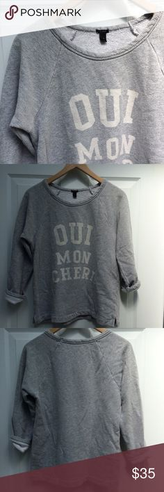 """J. Crew """"Oui mon Cheri"""" sweatshirt Comfy light grey sweatshirt with """"yes, my dear"""" in French by J. Crew. Excellent used condition. Blogger favorite 100% cotton J. Crew Tops Sweatshirts & Hoodies"""