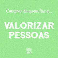 Acesse para conhecer o movimento: www.comprodequemfaz.com.br Bad Feeling, Slow Fashion, Feel Good, Messages, Thoughts, Marketing, Humor, Feelings, Memes