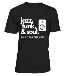 """# Jazz, Funk, & Soul - Cool, Hip, Men Women Jazz T-Shirt .  Special Offer, not available in shops      Comes in a variety of styles and colours      Buy yours now before it is too late!      Secured payment via Visa / Mastercard / Amex / PayPal      How to place an order            Choose the model from the drop-down menu      Click on """"Buy it now""""      Choose the size and the quantity      Add your delivery address and bank details      And that's it!      Tags: This musical genre has its r"""