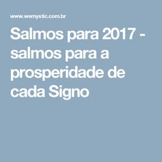 Salmos para 2017 - salmos para a prosperidade de cada Signo