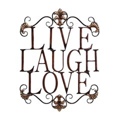 This lovely wall sign is adorned with 'LIVE LAUGH LOVE' to provide a wonderful ambiance to the home. The rust free metal alloy is composed with an antique brown with traces of black.