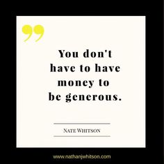 #generosity and a #grateful heart make for a great #life! Be a great #giver