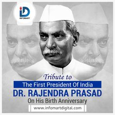 In attaining our ideals, our means should be as pure as the end! Rajendra Prasad INFOMART pays Humble tribute to the President of Independent India, Bharat Ratna Dr. Rajendra Prasad on his death anniversary. First President Of India, Rajendra Prasad, India Independence, Constitution, Presidents, Pure Products, History, Digital, Historia