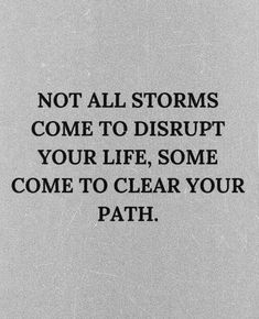not all storms come to disrupt your life, some come to clear your path   kylie francis quotes   best quotes for entrepreneurs   best life quotes to live by   #qotd #quote