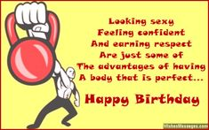 Birthday Wishes for Bodybuilders: Messages for Gym and Fitness Freaks Birthday Poems, Birthday Messages, Funny Birthday Cards, Happy Birthday Wishes, Birthday Greeting Cards, Birthday Greetings, Birthday Gifts, Inspirational Birthday Wishes, Crossfit Humor