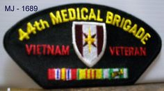 US Army - 44th Medical Brigade - Vietnam Veteran with Ribbons Embroidered Patch