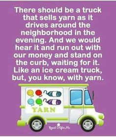YESSSSSS!!!!!!!! So I don't have to actually drive to the yarn store!!
