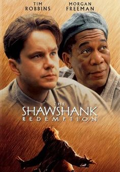 The Shawshank Redemption (1994) Framed in the 1940s for the double murder of his wife and her lover, upstanding banker Andy Dufresne (Tim Robbins) begins a new life at the Shawshank prison, where he puts his accounting skills to work for an amoral warden (Bob Gunton). During his long stretch in prison, Dufresne comes to be admired by the other inmates -- including an older prisoner named Red (Morgan Freeman) -- for his integrity and unquenchable sense of hope.