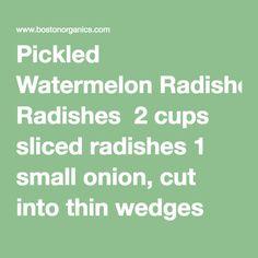 Pickled Watermelon Radishes 2 cups sliced radishes 1 small onion, cut into thin… Watermelon Pickles, Watermelon Radish, Rice Vinegar, Organic Vegetables, Other Recipes, Dressings, Onion, Salt, Cups