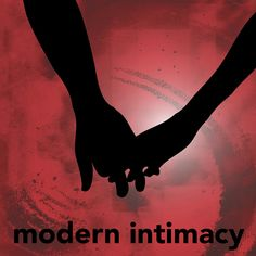 Modern Intimacy: Love's Amazing, Love Hurts