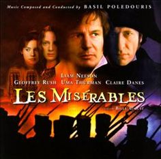 Les Miserables (1998).  I liked this version.