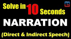 Narration | Direct & Indirect Speech | Solve in 10 Seconds | English | All Competitive Exams   https://youtu.be/nK7sHpLNPfQ