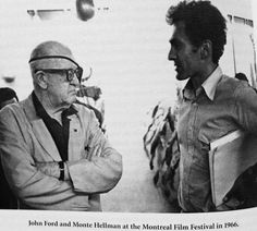 Director's Corner: Ford & Director Monte Hellman at the Montreal Film Festival in 1966.