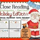 Close Reading For Kindergarten & First Grade the Holiday Edition! Academics and holiday fun all in one! Included in this resource:  •Everything...