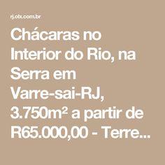 Chácaras no Interior do Rio, na Serra em Varre-sai-RJ, 3.750m² a partir de R65.000,00 - Terrenos, sítios e fazendas - Itaperuna, Rio de Janeiro   bomnegócio agora é OLX.com.br