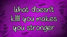 Image result for what doesn't kill you makes you stronger