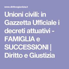 Unioni civili: in Gazzetta Ufficiale i decreti attuativi - FAMIGLIA e SUCCESSIONI   Diritto e Giustizia