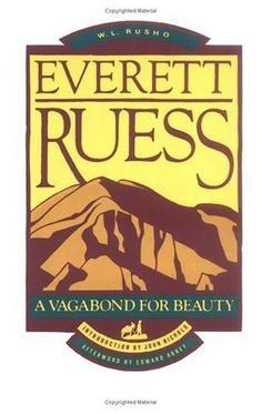 Everett Ruess A Vagabond For Beauty Epub