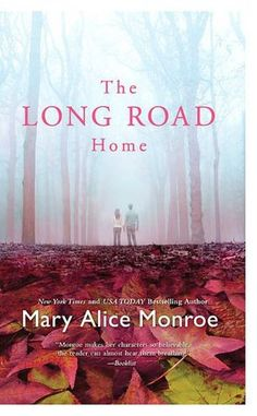 All of Mary Alice Monroe books are incredible.