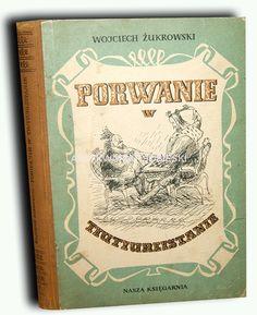 ŻUKROWSKI - PORWANIE W TIUTIURLISTANIE wyd. 1955