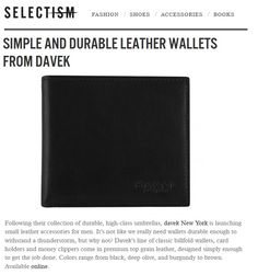 Davek Wallets in Selectism. Designed to get the job done