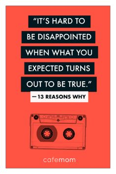 13 reasons why quotes thirteen reasons why book, 13 reasons why quotes, disappointed, Thirteen Reasons Why Book, 13 Reason Why Book, 13 Reasons Why Poster, 13 Reasons Why Reasons, 13 Reasons Why Netflix, Hangover Movie Quotes, Welcome To Your Tape, Film Serie, Disappointment