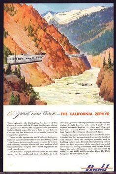1949 Budd California Zephyr Vintage Look Metal Sign Travel Ads, Train Travel, Vintage Advertisements, Vintage Ads, Vintage Trains, Glenwood Canyon, California Zephyr, Train Posters, Train Art
