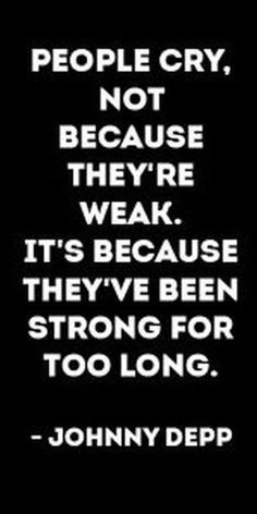 Inspirational Quotes About Strength Check out these inspirational quotes about strength.Check out these inspirational quotes about strength. Inspirational Quotes About Strength, Inspiring Quotes About Life, Motivational Quotes, Deep Quotes About Love, Beautiful Quotes About Love, Quotes About Crying, True Quotes About Life, Inspirational Quotes For Depression, Quotes About Weakness