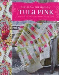 Book Review - Quilts from the House of Tula Pink