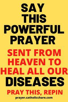 Say this powerful prayer sent from Heaven to heal all our diseases. #Heaven #Disease #Heal #God #Jesus #catholicfaith #June2021 #Prayerinspiration #Powerful Healing Prayer, Miracle Prayer, Prayers For Healing, Natural Hair Cuts, Power Of Prayer, God Jesus, Bible Scriptures, Catholic, Spirituality