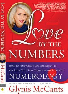 Love by the Numbers, by Glynis McCants. More at http://numerologytruths.com/glynis-mccants/