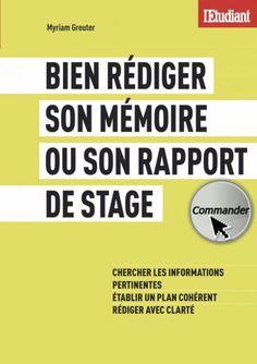 Rédiger mémoire rapport stage / L'étudiant  http://www.letudiant.fr/etudes/memoire-rapport-de-stage-comment-construire-un-plan.html