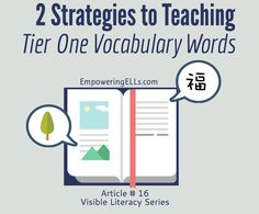 Empowering ELLs|Tiered Vocabulary: Not All Words are Created Equal|Article further details the importance of teaching ELs to decode vocabulary in context, as well as sharing 2 additional strategies teachers can use to help them learn to decode Tier 1 vocabulary words.