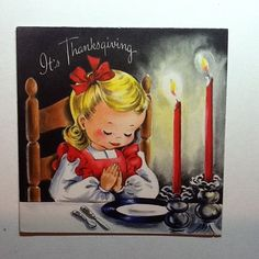 Vintage Thanksgiving Greeting Card Girl Praying While On Dinner Table