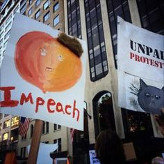 A roundup of funny and clever signs protesting President Donald Trump and his administration.: Impeach