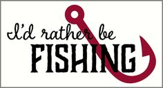 I'd rather be Fishing Wall Decal Sticker with Fish Hook 2 Color