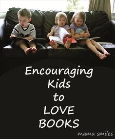 encouraging kids to love books - how do you do this in your home?