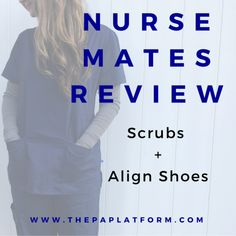 Nurse Mates Review | Scrubs and Align Shoes | The PA Platform Nurse Mates, Pa C, Scrub Life, The Pa, Physician Assistant, News Blog, Scrubs, Finance, Medical